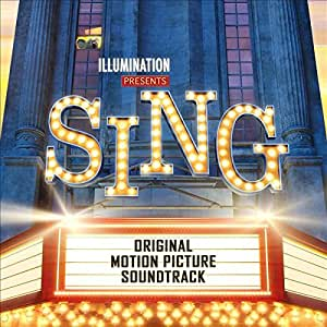 Sing (Original Motion Picture Soundtrack)