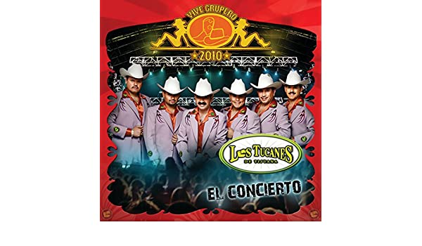 Vive Grupero 2010 - El Concierto by Los Tucanes De Tijuana on Amazon Music - Amazon.com
