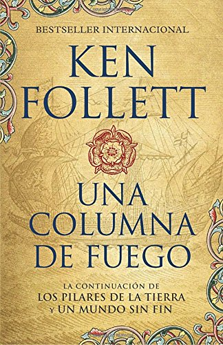 Una columna de fuego (Spanish-language edition of A Column of Fire) (Spanish Edition)