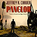 Panglor: Star Rigger, Book 3 Audiobook by Jeffrey A. Carver Narrated by Mirron Willis