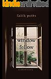 Window Fellow