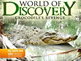 World Of Discovery - Crocodile's Revenge
