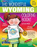 The Cool Wyoming Coloring Book, Carole Marsh, 0793398754