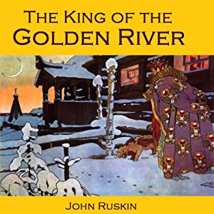 The King of the Golden River Audiobook