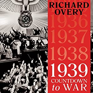 1939: Countdown to War Audiobook