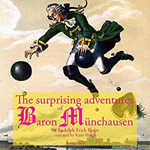 The Surprising Adventures of Baron Munchausen Audiobook