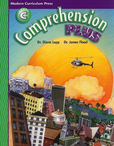 COMPREHENSION PLUS, LEVEL C, PUPIL EDITION, 2001 COPYRIGHT (Modern Curriculum Press Comprehension Plus, Level C)