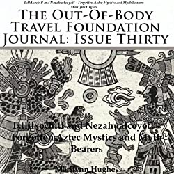 The Out-Of-Body Travel Foundation Journal, Issue Thirty