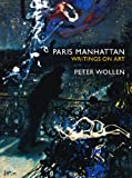 """Paris/Manhattan Writings on Art"" av Peter Wollen"