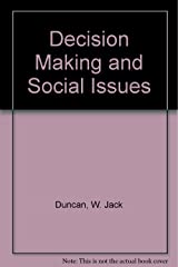 Decision making and social issues;: A guide to administrative action in an environmental context Paperback