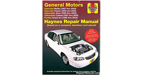 h38026 haynes gm chevrolet malibu oldsmobile alero cutlass and rh amazon com 1998 Oldsmobile Cutlass 1999 oldsmobile cutlass repair manual pdf
