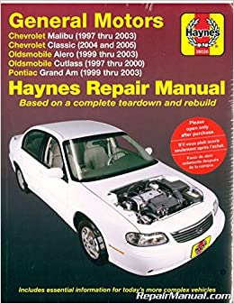 h38026 haynes gm chevrolet malibu oldsmobile alero cutlass and pontiac  grand am 1997-2003 auto repair manual: manufacturer: amazon com: books