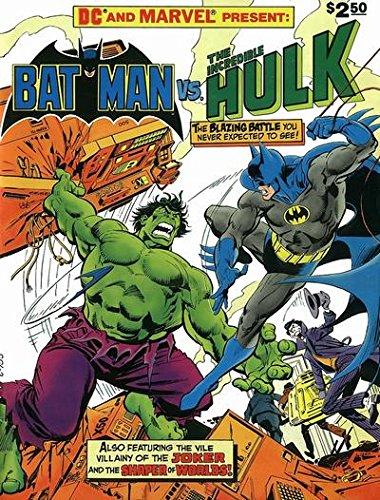 DC and Marvel Present Batman vs. The Incredible Hulk 1981 Treasury Size Edition