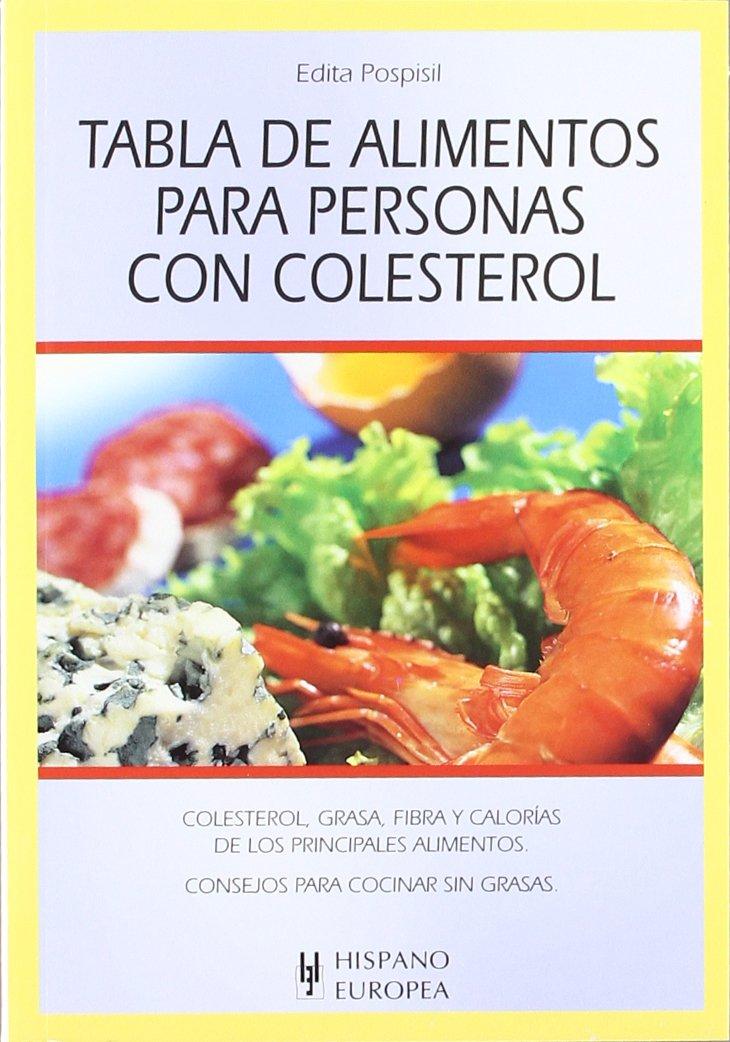 Tabla De Alimentos Para Personas Con Colesterol Tablas De Alimentos Amazon Es Pospisil Edita Libros