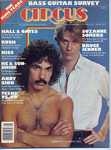 Circus Magazine HALL & OATES Peter Tork ANDY GIBB Monkees SUZANNE SOMERS Rush ELVIS PRESLEY Kiss BRUCE JENNER October 13, 1977 C