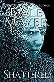 Shattered: A Psychic Visions Novel