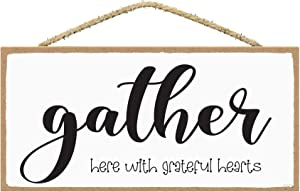 SARAH JOY'S Gather Signs for Home Decor - Gather Wall Decor - Gather Here with Grateful Hearts - Home Decor Signs 5 x 10 Inches
