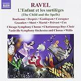 Ravel: L'Enfant et les Sortileges (The Child and the Spells) by Ravel (2009-03-31)