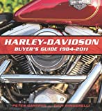 Harley-Davidson Buyer's Guide: 1984-2011