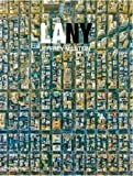 LANY: Aerial Photographs of Los Angeles and New York