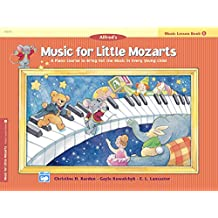 Music for Little Mozarts, Lesson Book 1: A Piano Course to Bring Out the Music in Every Young Child