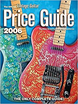 Book The Official Vintage Guitar Magazine Price Guide by Alan Greenwood (2006-06-25)