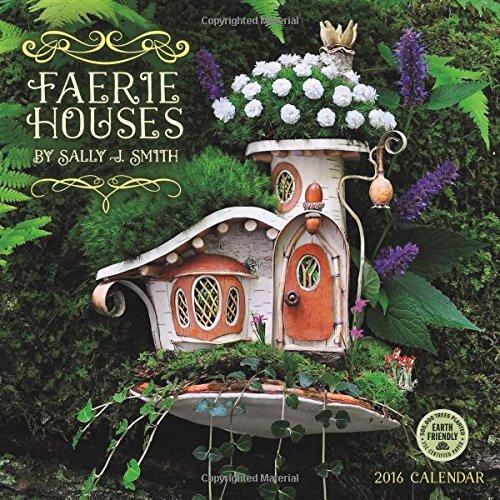 Faerie Houses 2016 Wall Calendar