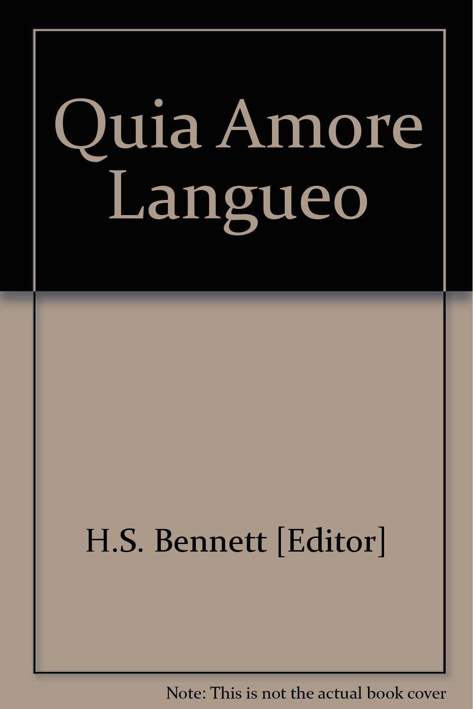 quia amore langueo