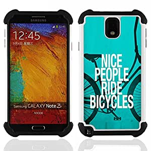 - nice people ride bicycles quote eco green lifestyle/ H??brido 3in1 Deluxe Impreso duro Soft Alto Impacto caja de la armadura Defender - SHIMIN CAO - For Samsung Galaxy Note3 N9000 N9008V N9009