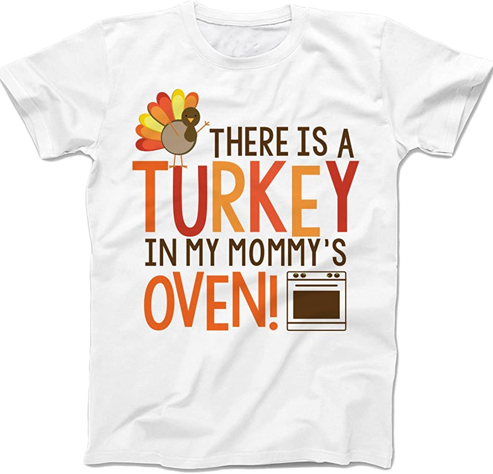 There is A Turkey in Mommy's Oven - Funny Pregnancy Kids Shirt