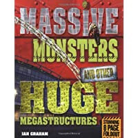 Massive Monsters and Other Huge Megastructures (Mighty Structures)