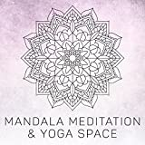 Mandala Meditation & Yoga Space: Kyoto Zen Garden, Buddha Yoga Room, Reiki Music, Sacred Names of Mindfulness