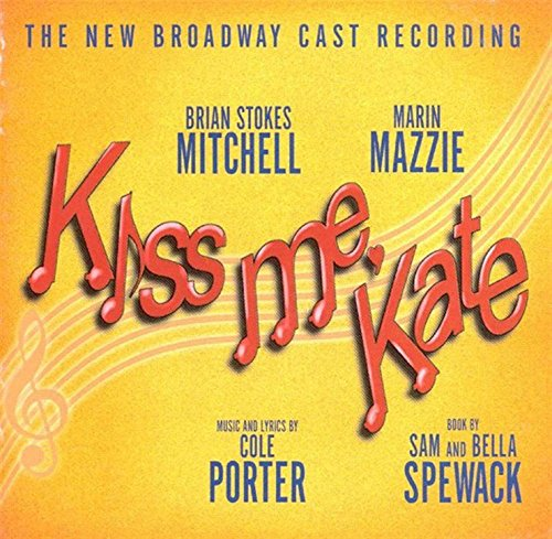 Kiss Me Kate - Music By Cole P...