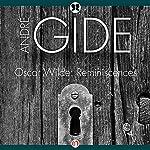 Oscar Wilde: Reminiscences | Andre Gide