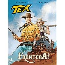 Tex Graphic Novel. Frontera!