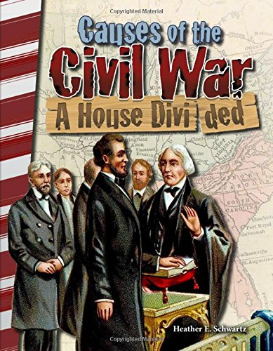 causes-of-the-civil-war-a-house-divided-primary-source-readers