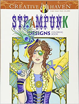 Amazon Creative Haven Steampunk Designs Coloring Book Adult 8601300297415 Marty Noble Books