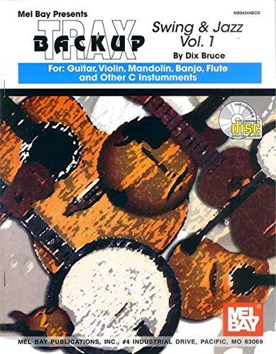 Mel Bay Backup Trax: Swing & Jazz for Guitar, Violin, Mandolin, Banjo, Flute & C Instruments