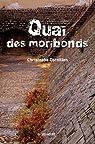 QUAI DES MORIBONDS par Cornillon