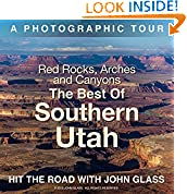 Red Rocks, Arches & Canyons - The Best of Southern Utah