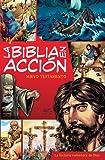 La Biblia en acción / The Action Bible NT: Nuevo Testamento