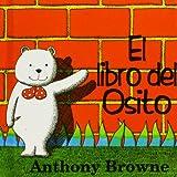 El Libro del Osito, Anthony Browne, 9681645294