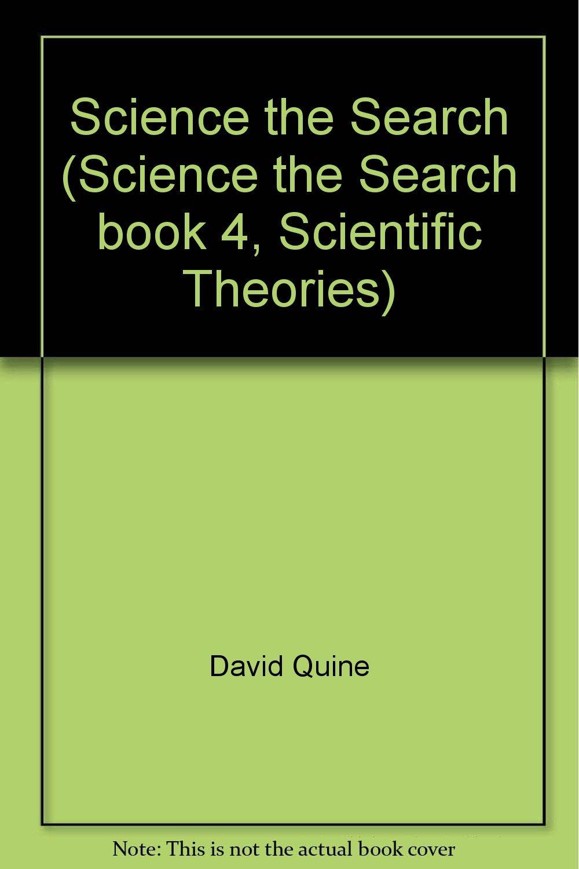 Science the Search (Science the Search book 4 Scientific Theories