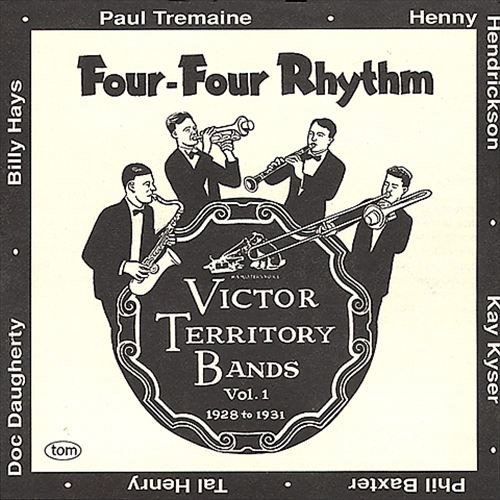 Four-Four Rhythm: Victor Territory Bands 1928-1931: Volume 1 by Old Masters