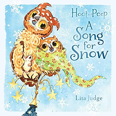 A Song for Snow (Hoot and Peep) (Winter Books For Older Children)