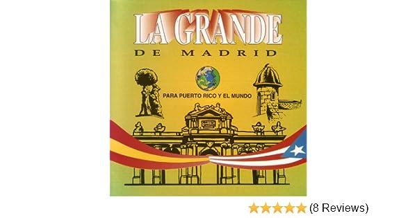 Para Puerto Rico Y El Mundo by La Grande De Madrid on Amazon Music - Amazon.com