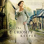 The Curiosity Keeper | Sarah Ladd