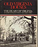 img - for OLD VIRGINIA HOUSES The Heart of Virginia book / textbook / text book