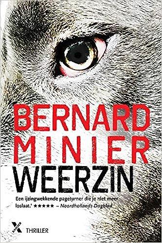 Amazon Fr Weerzin Bernard Minier Felice Portier Aniek