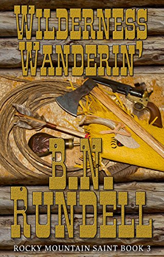 Wilderness Wanderin': Rocky Mountain Saint Book 3